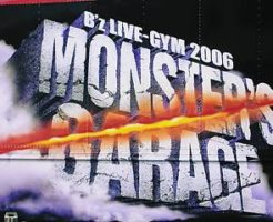 B'z MONSTER'S GARAGE
